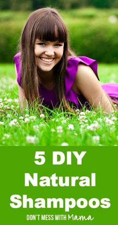 5 DIY Natural Shampoos - ditch conventional shampoos and try these natural ones instead - DontMesswithMama.com