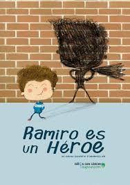 Virginia Oviedo - Libros, pintura, arte en general.: RAMIRO ES UN HÉROE - CUENTO SOLIDARIO