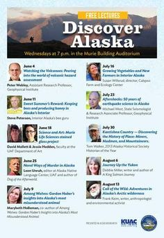 Now is the time to Discover Alaska!  7 pm every Wednesday night at the Murie Auditorium.  Fascinating topics by local experts -- free to all and all are free!