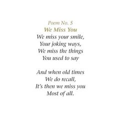 We all miss and love you