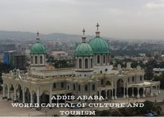 Medhane Alem Church in ADDIS ABABA - WORLD CAPITAL OF CULTURE AND TOURISM Capital Of Ethiopia, New Academy, List Of Cities, Tourism Development, Tourism Day, City Government, Addis Ababa, Imperial Palace, Phnom Penh