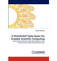 A Distributed Tuple Space for Scalable Scientific Computing