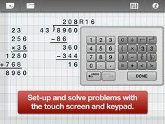 ModMath ($0.00) lets you type math problems right onto the touch screen of an iPad rather than write them out long-hand. Solve the problems using the touch pad and print or e-mail the assignments all without ever picking up a pencil. Virtual piece of graph paper where students can set up math problems in a format that's easily legible.  • addition, subtraction, multiplication & division as well as fractions & equations. • Print out the work pages or e-mail them directly to the teacher.