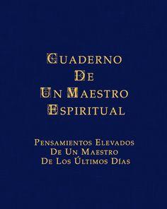 Cuaderno de un maestro espiritual - High Thoughts From A Later Day Master