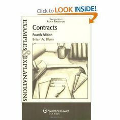 Contracts Examples & Explanations by Brian A. Blum. $9.00. Publication: March 28, 2007. Edition - 4. Publisher: Aspen Publishers; 4 edition (March 28, 2007)