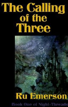 Ru Emerson, The Calling of the Three