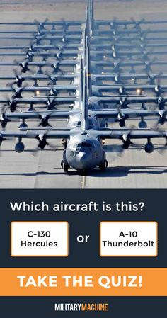 Take our quiz and test your knowledge of different military aircraft! Is this a C-130 Hercules or an A-10 Thunderbolt? Maybe it's an C-5 Galaxy... If you enjoy quizzes and trivia, this one will surely test you. It covers a variety of military aircraft from fighter jets and helicopters to transport planes and stealth bombers. Let's see what you've got! #military #c130 #c5 #a10 #aviation #quiz #quizzes #trivia #militaryaviation #aircraft #transportaircraft