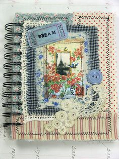 Fabric Collaged Blank Journal/Sketchbook  by Shabby Cottage Studio, via Flickr