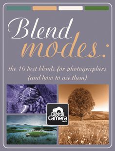 Blend Modes: the 10 best blends for photographers (and how to use them)