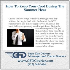 One of the best ways to make it through your day without having to deal with the heat of the #NYC summer is to use a #messengerservice to handle any local #deliveries you may need to get done. Not only can #messengers in NY get things where they need to go in a timely manner, but they can save you from having to venture outside to deal with the elements when you could instead remain in your cool, comfortable office... #NYCmessengers #messengerserviceNYC #GFDCourier @GFDcourier