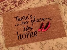 There's No Place Like Home Door Mat Custom by ToniAnnsBellaArte