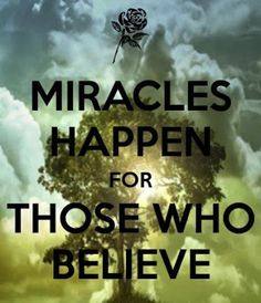 Miracles happen for those who believe...  #inspiration #motivation #wisdom #quote #quotes #life