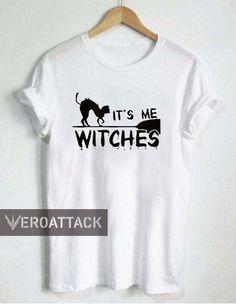 it's me witches halloween T Shirt Size XS,S,M,L,XL,2XL,3XL