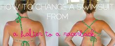 Milk-Friendly: {TUTORIAL}: How to Change Your Swimsuit Halter to a Racerback