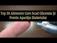Top 20 Alimente Care Scad Glicemia Și Previn Apariţia Diabetului - YouTube Youtube, Personal Care, Health, Top, Fine Dining, Self Care, Health Care, Personal Hygiene, Youtubers