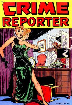 Crime Reporter #3 - Cover Art by Matt Baker - Comic Book Cover Poster - Available Now: http://aimcollectibles.blogspot.com/2015/10/crime-reporter-3-comic-poster.html