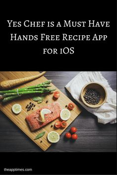 Check out Yes Chef, the cool, hands free recipe app for iOS that lets you find…