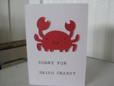 Sorry for being Crabby card by littlepiggypants on Etsy, $3.25