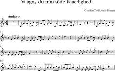 Vaagn du min söde kjaerlighed. Canción Tradicional Danesa.