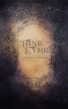 Jane Eyre, by Charlotte Bronte by GreyDevil13.deviantart.com on @DeviantArt
