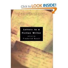 Letters to a Fiction Writer: Frederick Busch