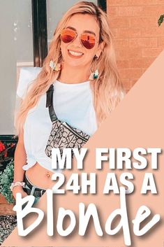 My first 24 hours as blonde - LUCIANA COUTO