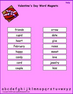 Valentine's Day vocabulary words, interactive word magnet game, vocabulary magnet games, arrange the magnets in alphabetical order   http://www.apples4theteacher.com/holidays/valentines-day/printables/word-magnets.html