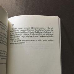 Kendin olmayı yeniden öğrenmen gerek. #oruçaruoba #edebiyat #alıntı #kitap