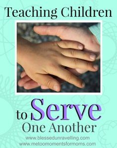 Parenting advice for teaching your children to love their siblings. It is important to follow the example of Jesus in everything we do. That includes teaching our children to serve one another.