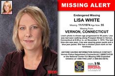 LISA WHITE, Age Now: 55, Missing: 11/01/1974. Missing From VERNON, CT. ANYONE HAVING INFORMATION SHOULD CONTACT: Vernon Police Department (Connecticut) 1-860872-9126.