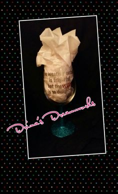 "Hand Glittered Wine Glass ""The weather outside is frightful but the WINE is so delightful"" $12 Visit www.facebook.com/drinasdreamworks"