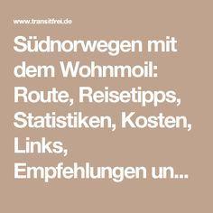 Südnorwegen mit dem Wohnmoil: Route, Reisetipps, Statistiken, Kosten, Links, Empfehlungen und Bewertungen