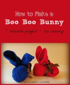 how to make a boo boo bunny: This project is so simple even I could do it!