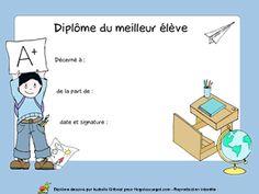 Diplôme du meilleur élève à l'école, à imprimer French Education, Client, Notre Dame, Kindergarten, Graduation, Creations, Printables, Weddings, Decor
