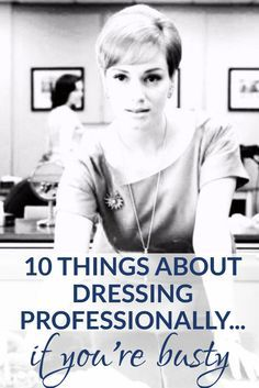 One of our top posts of all time: how to dress professionally if you're busty! It can feel hard to dress professionally and with style if you're more of a Marilyn than a Jackie, but we've got some tips for you...