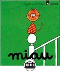 Miau (Poquito a poco) de Asunción Lissón ✿ Libros infantiles y juveniles - (De 3 a 6 años) ✿