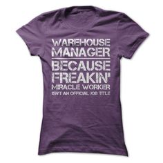Warehouse Manager Job Title T-Shirt Hoodie Sweatshirts uue. Check price ==► http://graphictshirts.xyz/?p=42662