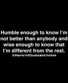 That's me and my bestie...we're both humble and know we're different...that's why we're so perfect for each other ☺️☺️