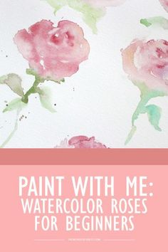Drawing Roses Paint With Me: Watercolor Roses - Wonder Forest - After so many requests for more painting tutorials for beginner watercolor enthusiasts, I've finally created a new video showing you how to easily create these simplified roses! Watercolor Projects, Watercolour Tutorials, Watercolor Techniques, Watercolour Painting, Painting Tutorials, Watercolor Pencils, Watercolor Flowers Tutorial, Painting Flowers, Watercolor Artists