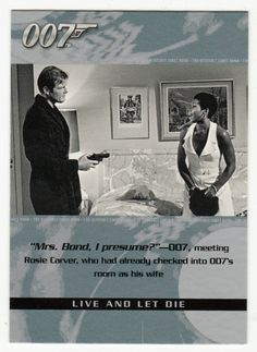 James Bond - The Quotable # 73 - Live And Let Die