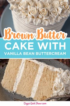 Brown butter cake has a soft and downy crumb that literally melts in your mouth thanks to buttermilk and the reverse creaming method. The brown butter adds a wonderful toasty/nutty flavor to the cake that is perfect for fall! Frosted with smooth and creamy vanilla bean buttercream and some pretty rosettes, this brown butter cake is the perfect holiday centerpiece.