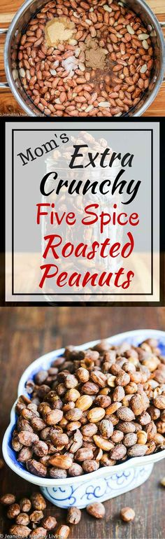 Mom's Extra Crunchy Five Spice Roasted Peanuts - scented with Chinese five spice powder, these are a specialty of my mom's, passed down to me. ~ http://jeanetteshealthyliving.com
