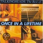 Once In A Lifetime: The Best Of Talking Heads, Talking Heads  