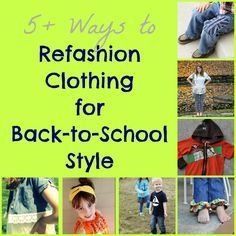 Back-to-School | Check out all the creative ways you can save money on back-to-school shopping with this collection of kids' clothing refashions at Infarrantly Creative.
