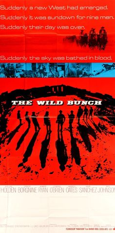 An original, Japanese theatrical movie poster x from 1969 for Sam Peckinpah's The Wild Bunch. Best Movie Posters, Cinema Posters, Film Posters, Love Movie, I Movie, Western Film, Western Movies, Western Art, The Wild Bunch