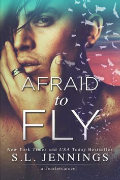 Fangirl Moments And My Two Cents: Afraid To Fly by S.L. Jennings Release Blitz Revie...