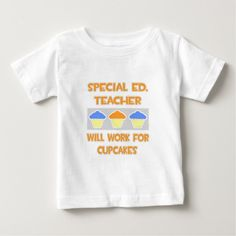 Special Ed Teacher  Will Work For Cupcakes T Shirt, Hoodie Sweatshirt