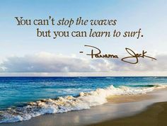 Waves are for surfing what notes are for a piece of music. What many people come to discover from experience is that there are several types of surfing waves, which makes the very practice of this sport a permanent challenge. Cool Words, Wise Words, Great Quotes, Inspirational Quotes, Beach Quotes, Beach Sayings, Learn To Surf, I Love The Beach, Life Quotes