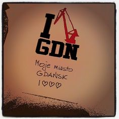 #gdansk #ilovegdn #contest | My City of Gdansk