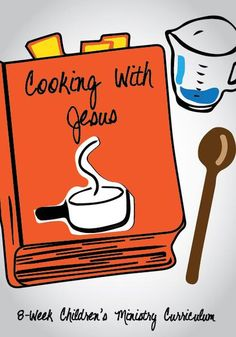 Cooking With Jesus Children's Church Curriculum – Children's Ministry Deals Bible Lessons For Kids, Bible For Kids, Children Church Lessons, Youth Lessons, Church Activities, Bible Activities, Bible Games, Childrens Ministry Deals, Youth Ministry